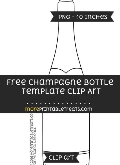 Free Champagne Bottle Template - Clipart | Template City ...