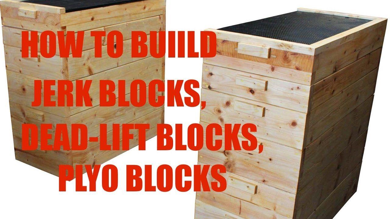 How to build jerk blocks dead lift blocks plyo blocks diy gym