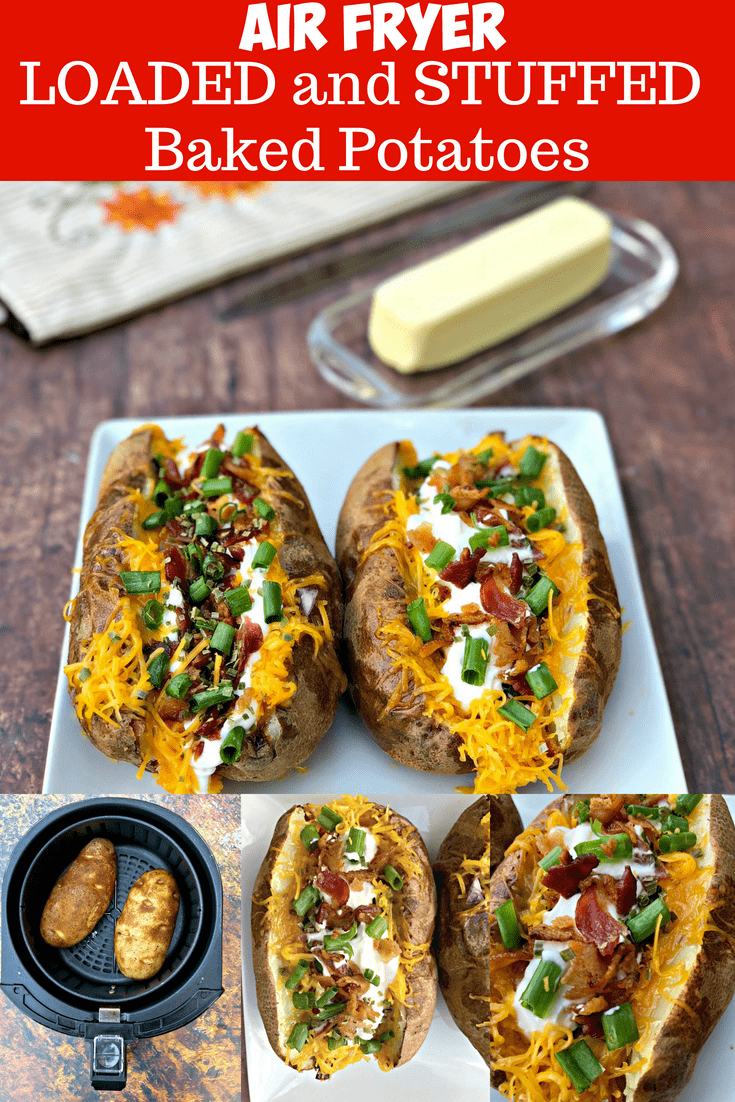 Easy Air Fryer Loaded Stuffed Baked Potatoes Is A Quick Recipe That Will Show You The Time And Air Fryer Baked Potato Stuffed Baked Potatoes Air Fryer Recipes