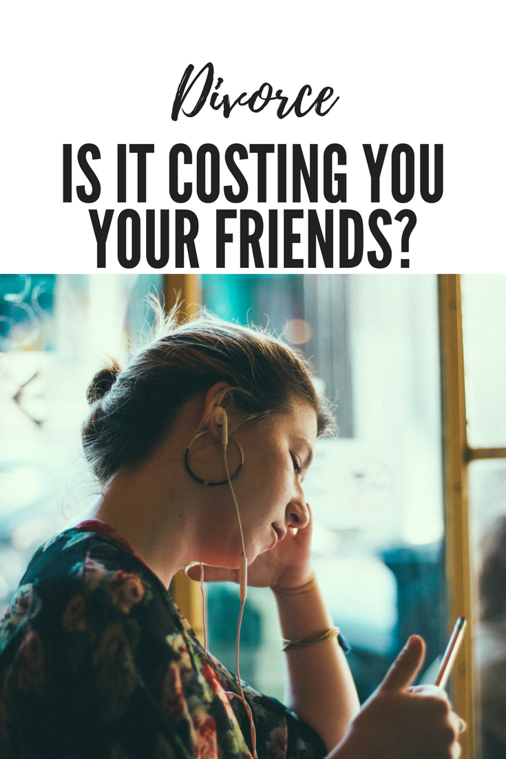 Why Getting Divorced May Lose You Your Friends   Blogging