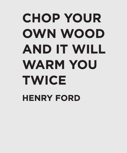 Henry Ford Chop Your Own Wood Quote wall decal. #walldecal