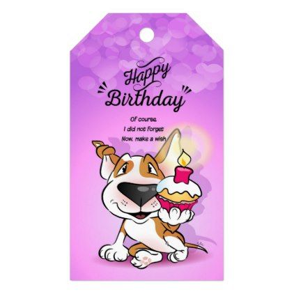 Bull Terrier Happy Belated Birthday Gift Tag Zazzle Com Happy Belated Birthday Birthday Gift Tags Belated Birthday