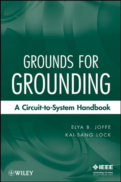 Grounds For Grounding A Circuit To System Handbook By Elya B Joffe Wiley Ieee Press Analog Circuit Design Circuit Printed Circuit Board