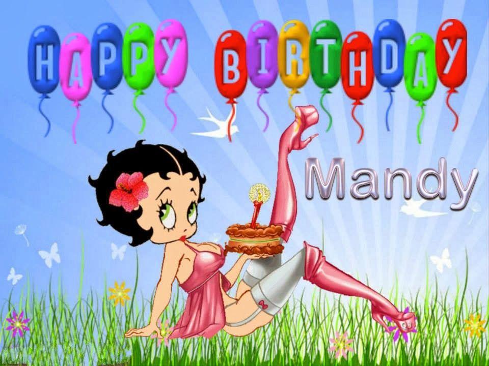 Happy Birthday Mandy Happy Birthday Mandy Birthday Greetings