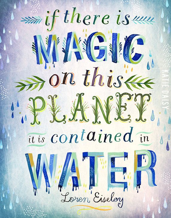 Magic Planet Vertical Print Bathroom Pinterest Quotes Water Awesome Water Quotes