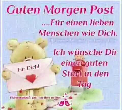 Pin By Birgit Crews On Guten Morgen Guten Tag Good Morning Good