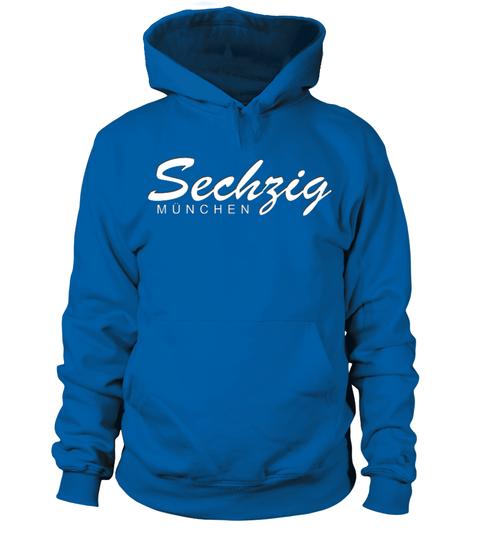 Sechzig Munchen Collection Begrenztes Angebot Nicht Im Handel Erhaltlich Produkt In Verschiedenen Farben Und Mode Wasted Shirts Mommy Shirts Hoodies
