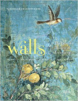 Walls: The Best of Decorative Treatments: Florence de Dampierre, Tim Street-Porter, Pieter Estersohn: 9780847835942: Amazon.com: Books