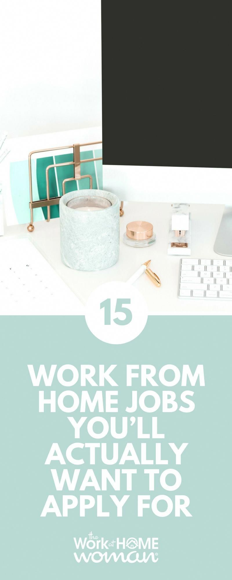 15 Work From Home Jobs You'll Actually Want to Apply For