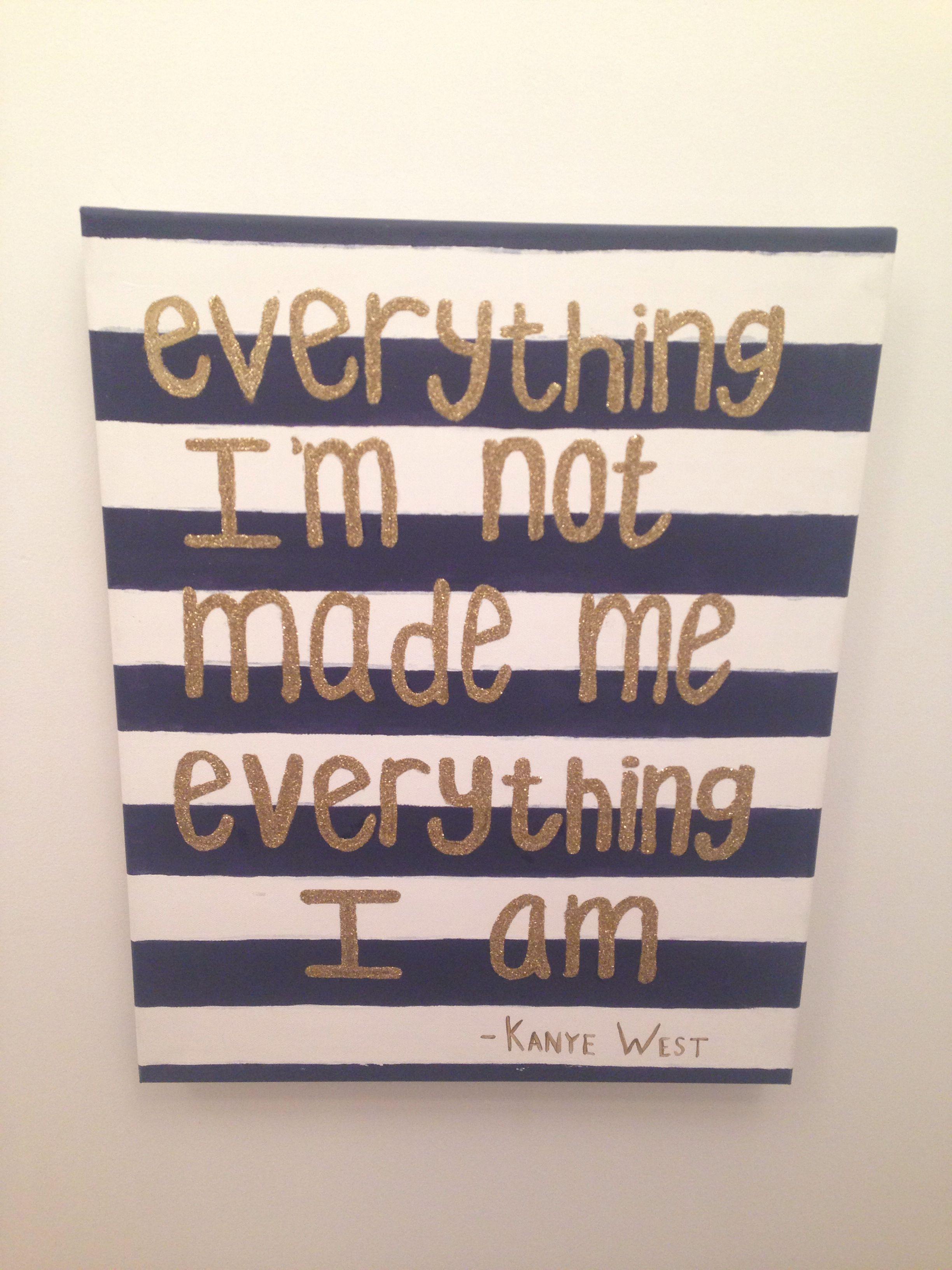 Kanye West Lyrics On Canvas Canvas Quotes Kanye West Birthday Kanye West
