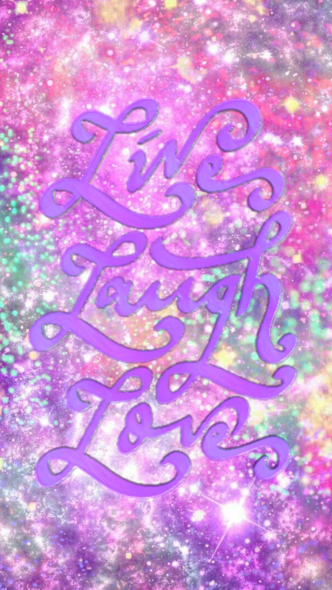 Live Laugh Love Galaxy Made By Me Purple Sparkly Wallpapers Backgrounds Sparkles Glittery Galaxy Art Abstr Neon Signs Aesthetic Wallpapers Wallpaper Galaxy live laugh love wallpaper
