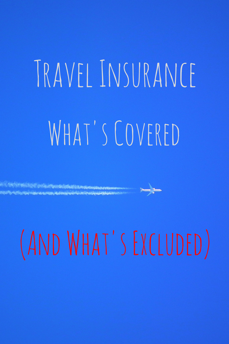 What Does Travel Insurance Cover (and What's Excluded