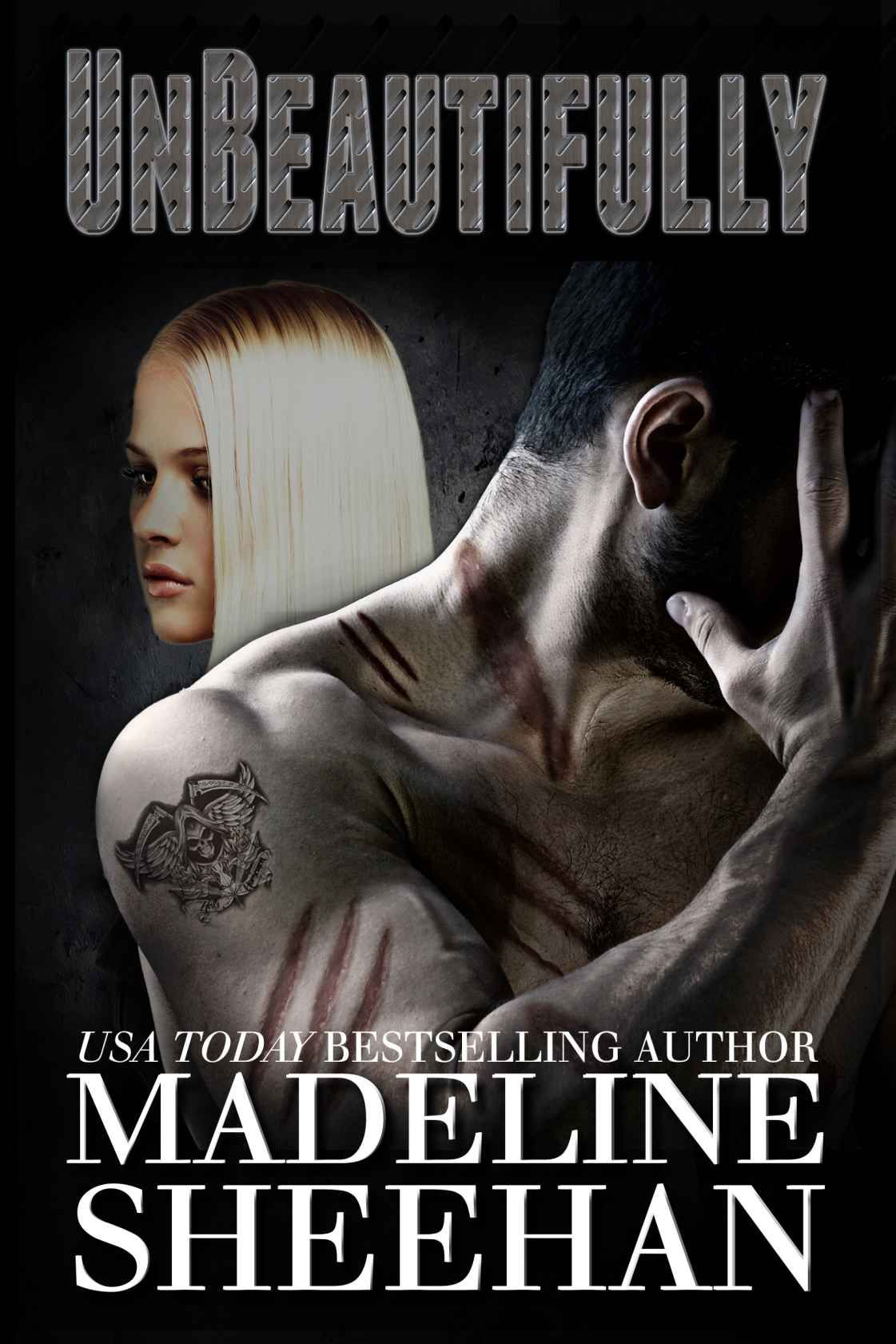 Unbeautifully (Undeniable: Book Two) : Madeline Sheehan