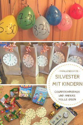Silvester mit Kindern feiern | Silvester mit kindern ...