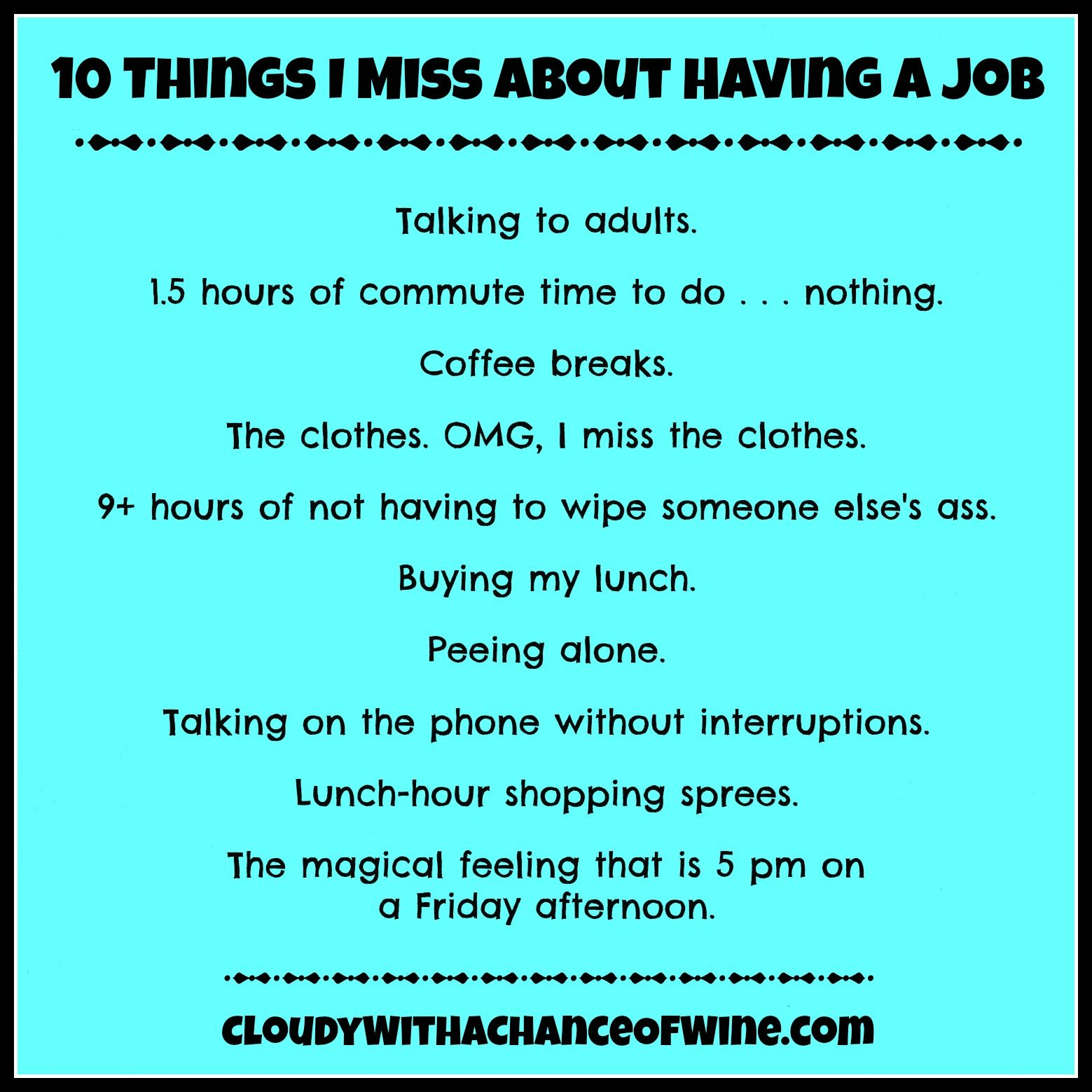 10 Things I Miss About Having a Job Medical resume
