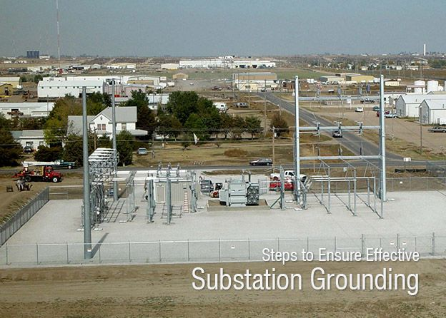 Steps To Ensure Effective Substation Grounding 2 Building