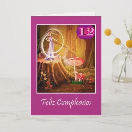 Spanish Birthday For 12 Year Old Girl With Fairy Card Gifts For 12