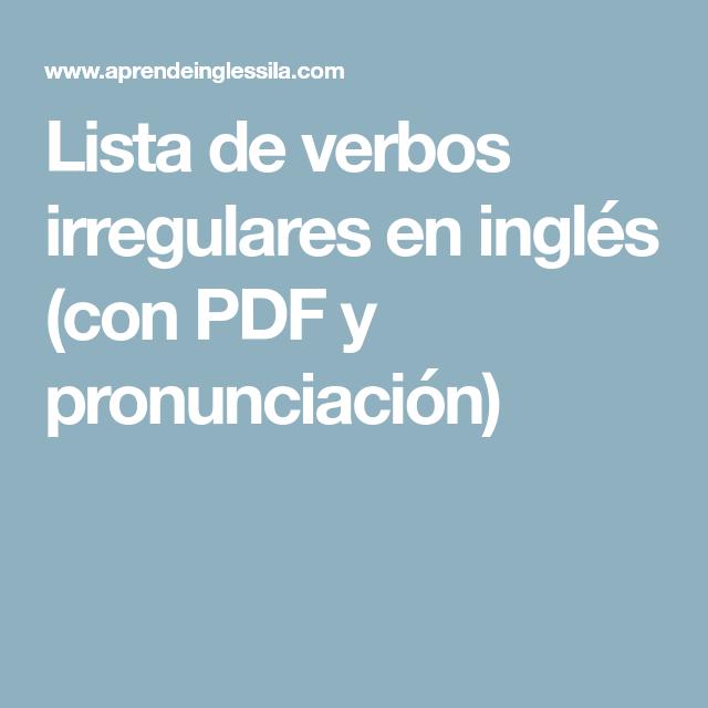Lista De Verbos En Ingles Pronunciacion Pdf Gallery