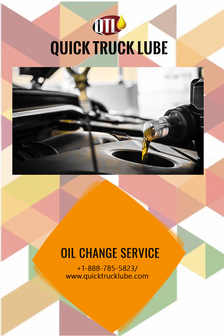 Oil Change Service Quick Truck Lube Oil Change Lube Trucks