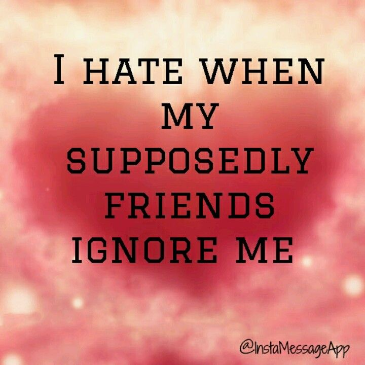 Sad I Miss You Quotes For Friends: I'm Definitely Feeling This Right Now, At This Moment. My So-called Best Friend Just Post A
