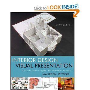 Marvelous Amazon.com: Interior Design Visual Presentation: A Guide To Graphics,  Models And Presentation Techniques (8601400132760): Maureen Mitton: Books