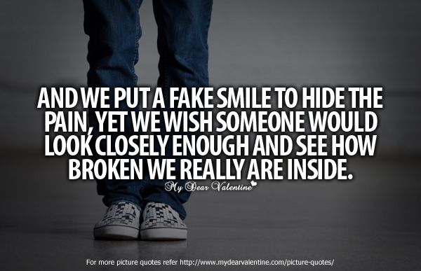 And We Put A Fake Smile To Hide The Pain, Yet We Wish