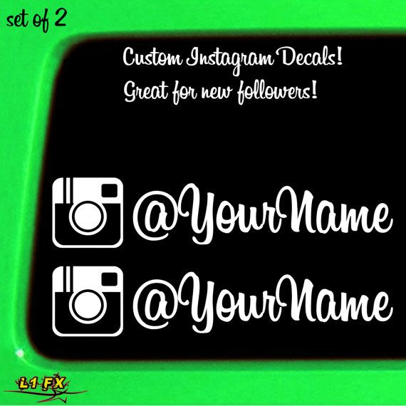 Set Of  Custom Instagram Sticker Decal DIY User Name Follow At - Custom car business stickers