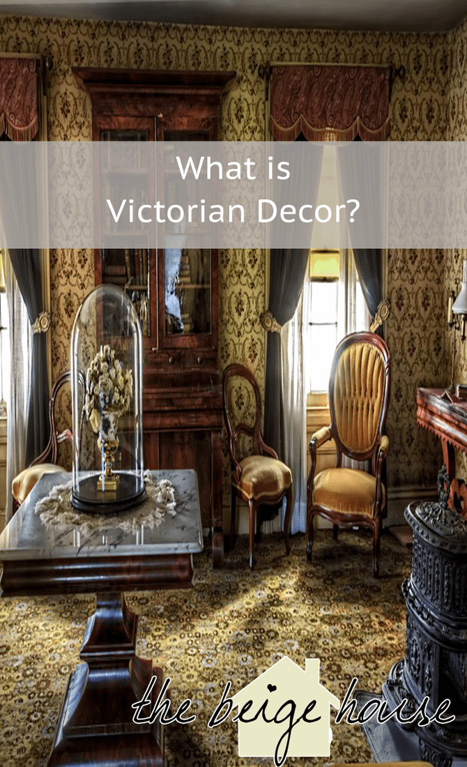 Photo of What is Victorian decor? – The Beige House