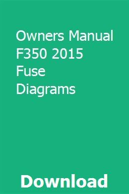 Owners Manual F350 2015 Fuse Diagrams | Trailer wiring ...