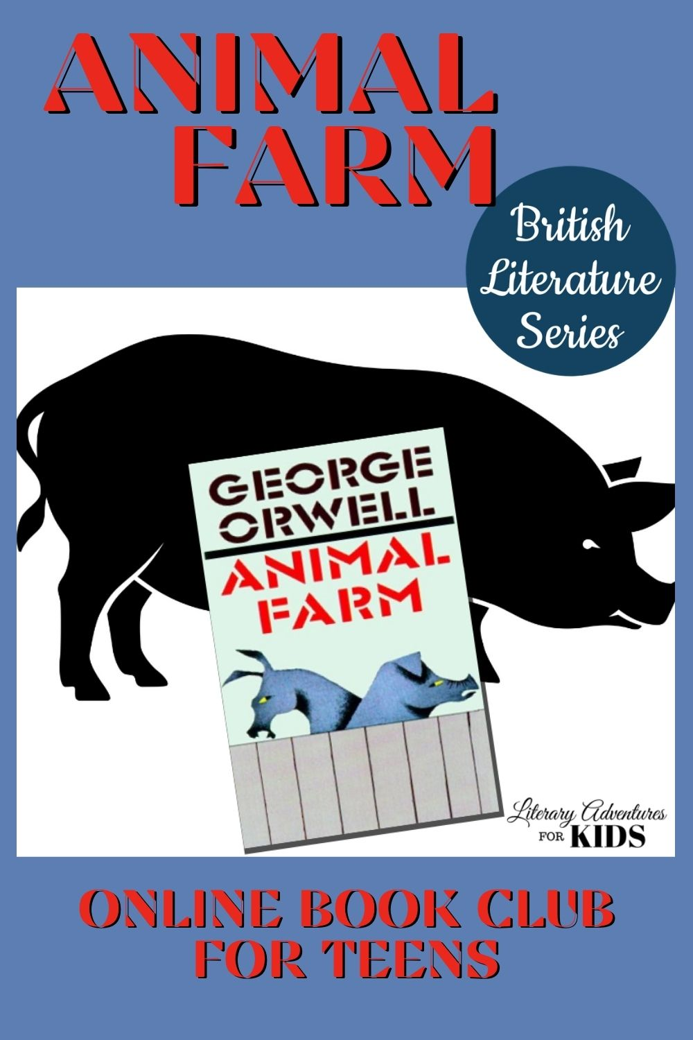 Animal Farm Online Book Club For Teens British Classic Literature Series Online Books For Kids Online Book Club Animal Books