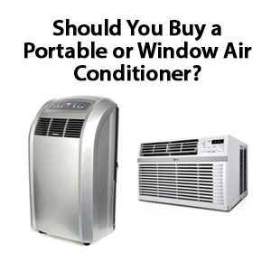 Portable Air Conditioner Vs Window Unit Which Should You Buy And