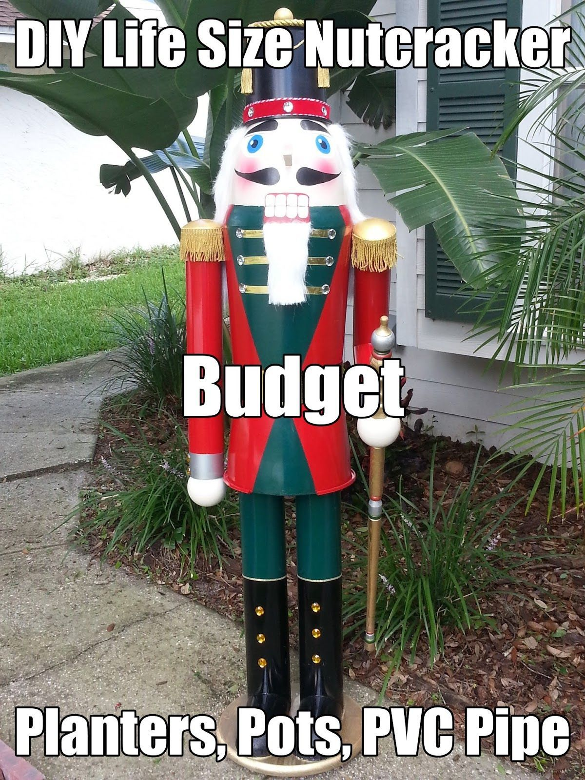 My Step By Step Diy Life Sized Nutcracker How To Pots Planters Valve Box Pvc And S Christmas Tree Painting Christmas Yard Decorations Nutcracker Christmas