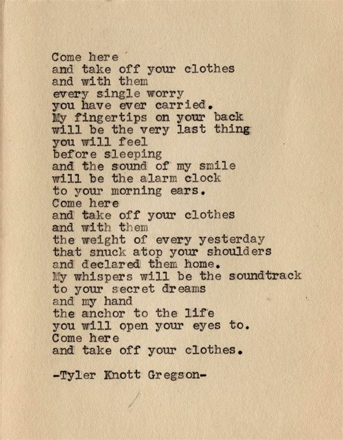 Image result for tyler knott gregson come here and take off your clothes