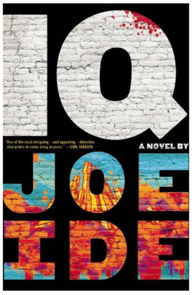 Best Books of October: IQ, Joe Ide (Mulholland)