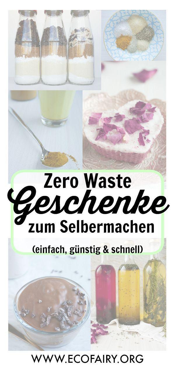 Zero Waste Geschenke selber machen  einfach günstig  last minute Zero Waste Geschenke selber machen  einfach günstig  last minute