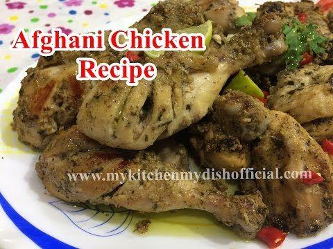 Afghani Chicken Recipe Ramadan Special My Kitchen My Dish