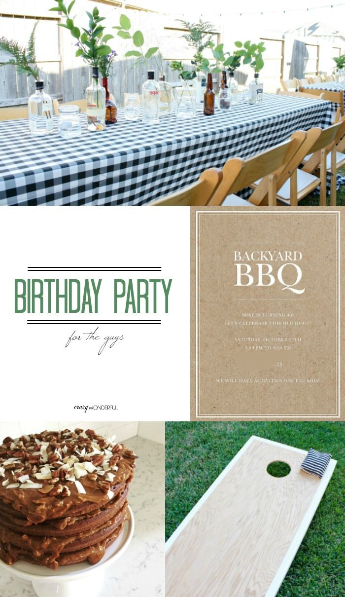 Crazy Wonderful: birthday party for a guy, backyard BBQ, 40th ...