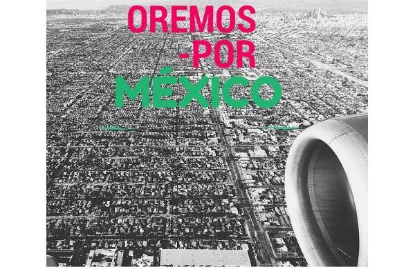 Oremos por México