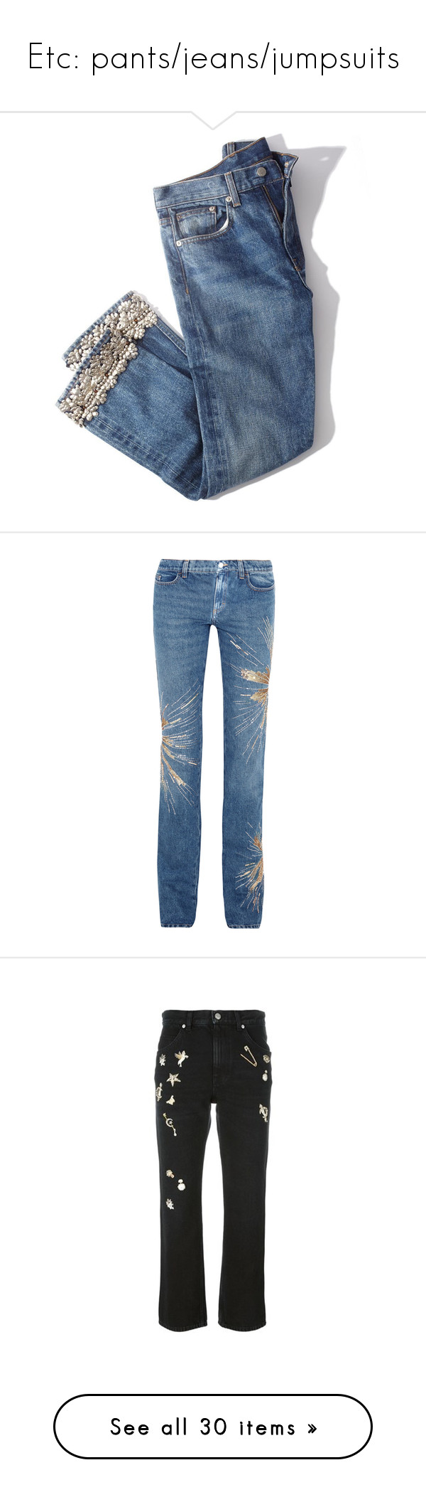 """""""Etc: pants/jeans/jumpsuits"""" by evalevmar ❤ liked on Polyvore featuring jeans, bottoms, denim, pants, trousers, blue, embellished jeans, straight leg jeans, blue jeans and silver jeans"""