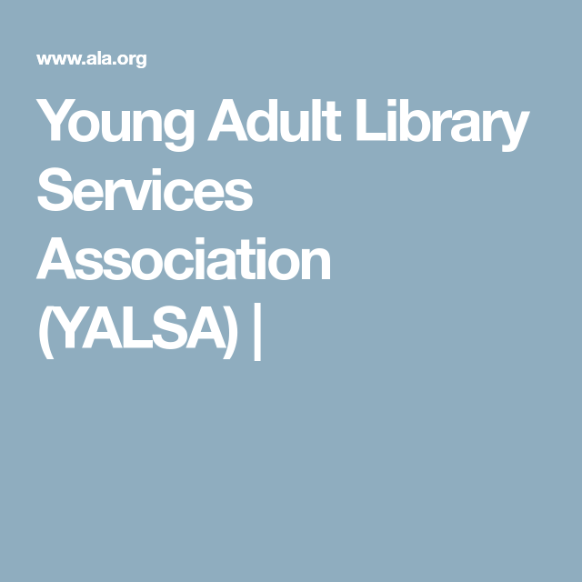 Young adult library services association — 5