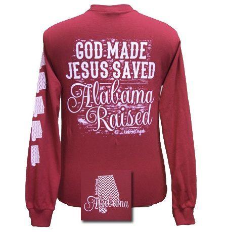 New Girlie Girl Jesus Saved Alabama Raised Bright Long Sleeves T Shirt
