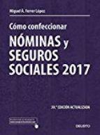 Cómo Confeccionar Nóminas Y Seguros Sociales Miguel ángel Ferrer López Abogado Economista U D Socialismo Seguros