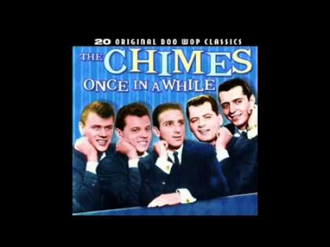 ▷ ONCE IN A WHILE - THE CHIMES wmv - YouTube | ♬♪DJ Board♬♪ Doo