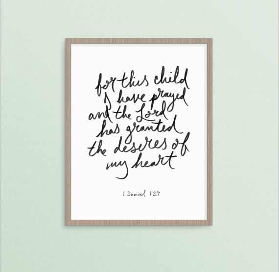 For This Child I Have Prayed 1 Samuel 1:27 | religious christian ...