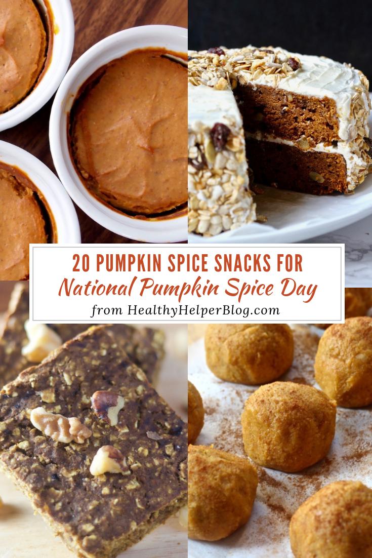 20 Pumpkin Spice Snacks For National Pumpkin Spice Day Healthy Helper Pumpkin Spice Snack Pumpkin Recipes Recipes