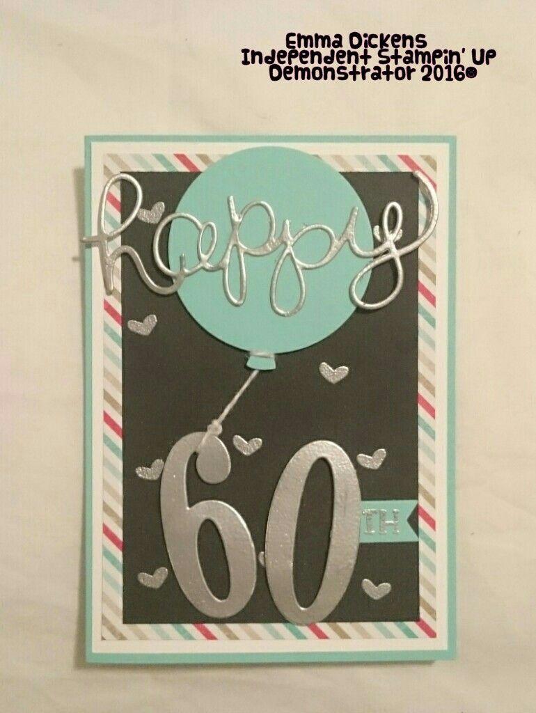Stampin Up 60th Birthday Old Birthday Cards Homemade Birthday Cards Stamping Up Cards
