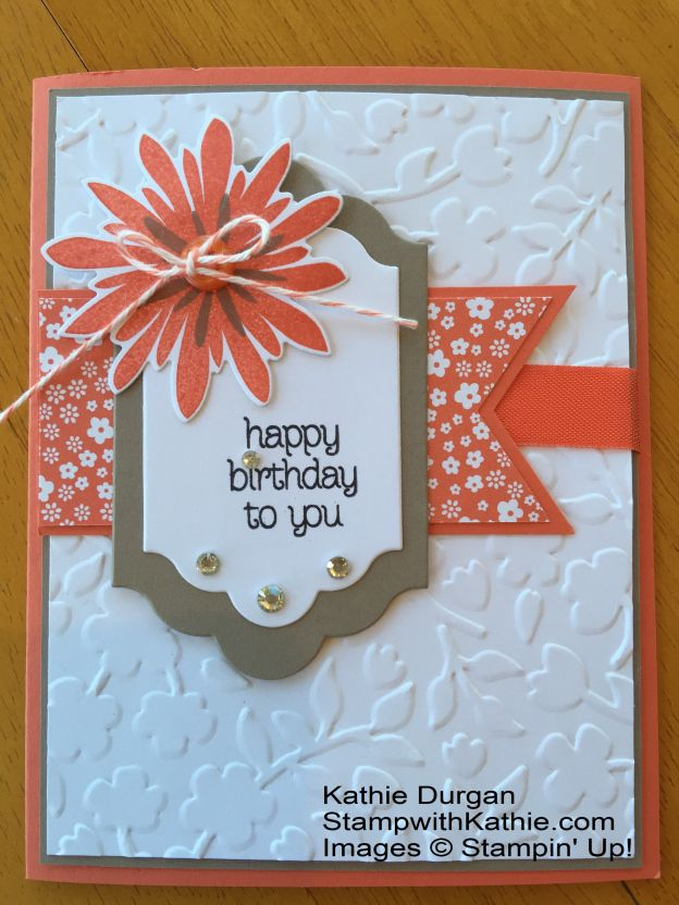 Handcrafted Birthday Card Lots Of Layers Embossing Folder Texture Stampin Up