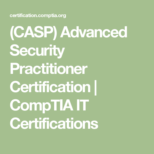 Casp Advanced Security Practitioner Certification Comptia It