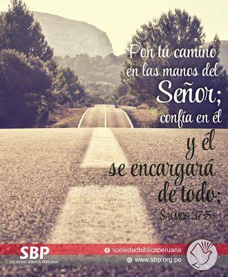 Rede Missionaria Pon Tu Camino En Las Manos Del Senor Salmos 37
