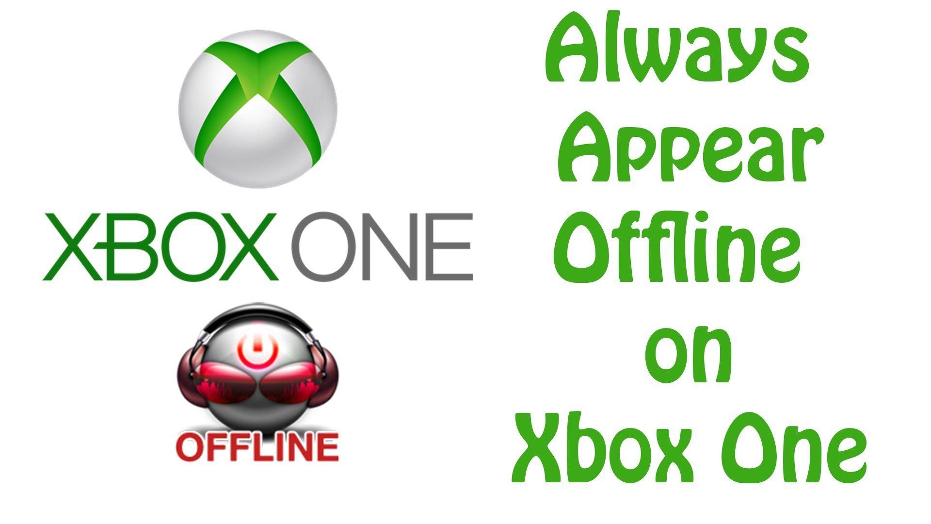 Xbox One Tutorial How To Always Appear Offline Xbox